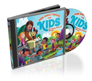 Our Daily Bread for Kids- Sunday School Songs (2CDs)